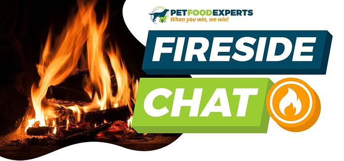 Pet Food Experts, Fireside Chat